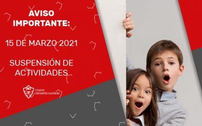 Suspensión de actividades 15 de Marzo 2021