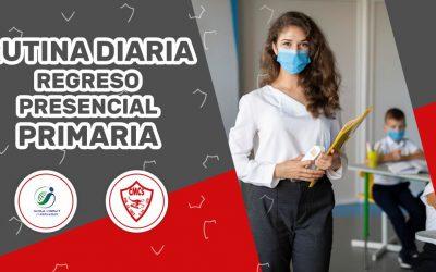 RUTINA DIARIA REGRESO PRESENCIAL PRIMARIA