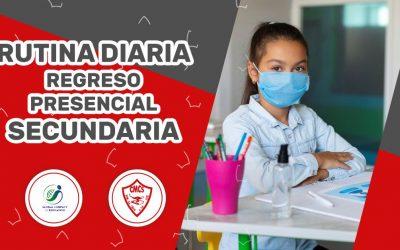 RUTINA DIARIA REGRESO A CLASES SECUNDARIA
